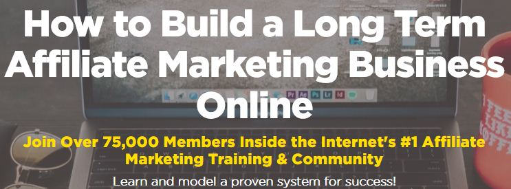Build a long term affiliate marketing business